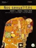 Robert Crooks et Karla Baur - Nos sexualités.