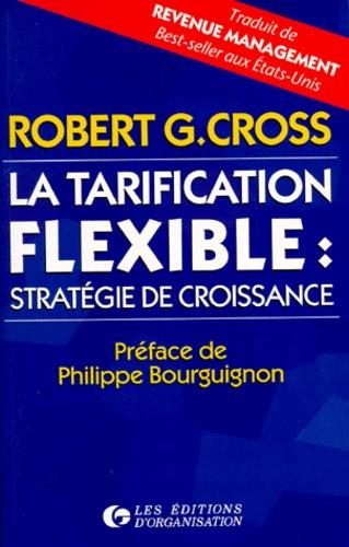 Robert Cross - La tarification flexible - Stratégie de croissance.