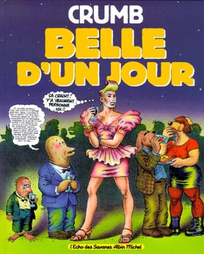 Robert Crumb - Belle d'un jour.