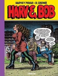 Robert Crumb et Harvey Pekar - Harv & Bob.