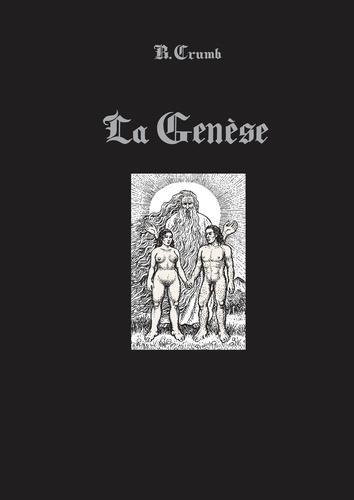 Robert Crumb - La Genèse - Edition spéciale.