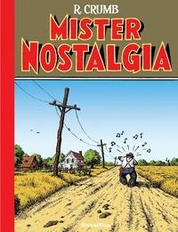 Robert Crumb - Mister Nostalgia.