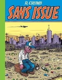 Robert Crumb - Sans Issue.