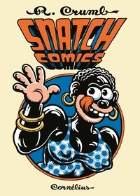 Robert Crumb - Snatch Comics.