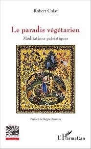 Accentsonline.fr Le paradis végétarien - Méditations patristiques Image