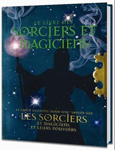 Robert Curran - Le livre des sorciers et magiciens.