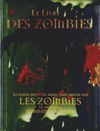 Robert Curran - Le livre des zombies.