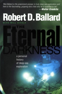 The Eternal Darkness. A Personal History of Deep-Sea Exploration.pdf