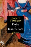 Robert d' Orbigny - Floire et Blancheflor.