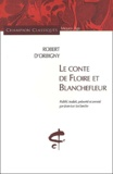 Robert d' Orbigny - Le Conte de Floire et Blanchefleur.