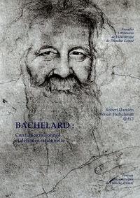 Robert Damien et Benoît Hufschmitt - Bachelard - Confiance raisonnée et défiance rationnelle.