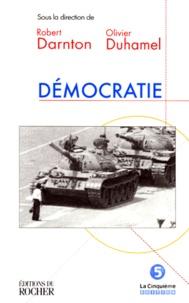 Robert Darnton et  Collectif - Démocratie.