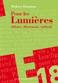 Pour les Lumières. - Défense, illustration, méthode.pdf