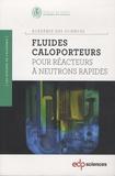 Robert Dautray et Yves Bréchet - Les fluides caloporteurs pour réacteurs à neutrons rapides. 1 Cédérom