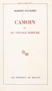 Robert Davezies - Camoin ou le Voyage d'hiver.