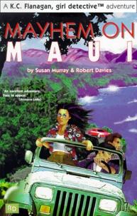 Robert Davies et Susan Murray - Mayhem on Maui.