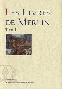 Robert de Boron - Les livres de Merlin - Tome 1, Merlin propre, Suite Huth.