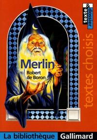 Robert de Boron et Cécile Le Cornec - Merlin.