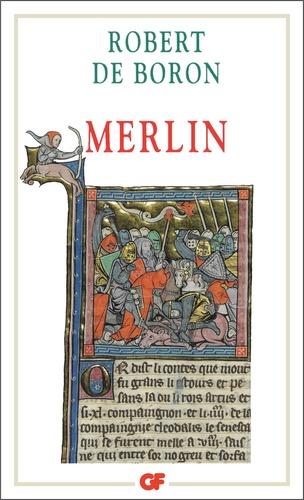 Robert de Boron - Merlin - Roman du XIIIème siècle.