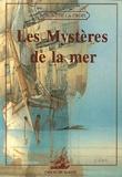Robert de La Croix - Les Mystères de la mer.