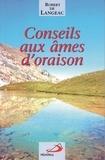 Robert de Langeac - Conseils aux âmes d'oraison.