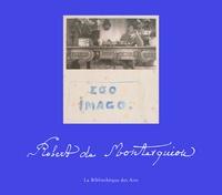 Robert de Montesquiou - Ego Imago.
