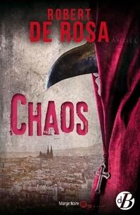 Robert de Rosa - Chaos.