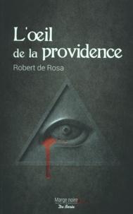 Robert de Rosa - L'oeil de la providence.