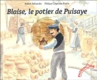 Robert Deblander - Blaise, le potier de Puisaye.