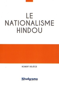 Robert Deliège - Le nationalisme hindou.
