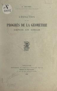 Robert Deltheil - L'évolution et les progrès de la géométrie depuis un siècle.