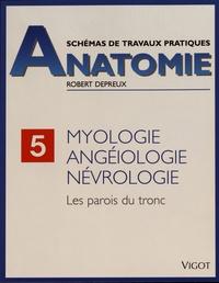 Robert Depreux - Myologie, angéiologie, névrologie - Les parois du tronc.