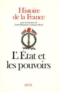 Robert Descimon et Alain Guery - Histoire de la France - Tome 2, L'Etat et les pouvoirs.
