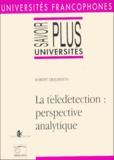 Robert Desjardins - La télédétection - Perspective analytique.