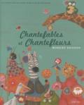 Robert Desnos - Chantefables et Chantefleurs.