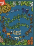 Robert Desnos et Jean Tardieu - Chantefables. 1 CD audio