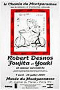 Robert Desnos et Léonard Foujita - Desnos, Foujita et Youki : un amour surréaliste.
