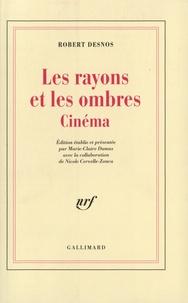 Robert Desnos - Les rayons et les ombres - Cinéma.