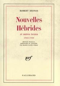 Robert Desnos - Nouvelle Hebride et 1922/30.