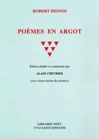 Robert Desnos - Poèmes en argot.