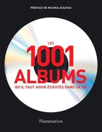 Les 1001 albums quil faut avoir écoutés dans sa vie - Rock, Hip Hop, Soul, Dance, World Music, Pop, Techno....pdf