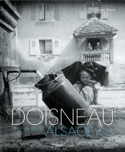 Robert Doisneau et Vladimir Vasak - Doisneau, un voyage en Alsace, 1945.
