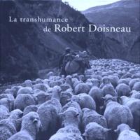 Robert Doisneau - La transhumance de Robert Doisneau.