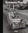 Robert Doisneau et Daniel Pennac - Les grandes vacances.
