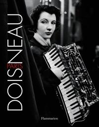 Robert Doisneau - Paris Doisneau.
