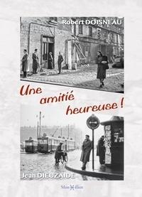 Robert Doisneau et Jean Dieuzaide - Une amitié heureuse !.