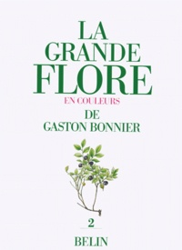 LA GRANDE FLORE EN COULEURS. Volume 2, planches, France, Suisse, Belgique et pays voisins.pdf