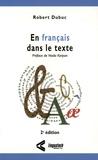 Robert Dubuc - En français dans le texte.