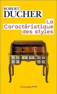 Robert Ducher - La caractéristique des styles.