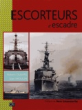 Robert Dumas et Jean Moulin - Escorteurs d'escadre.